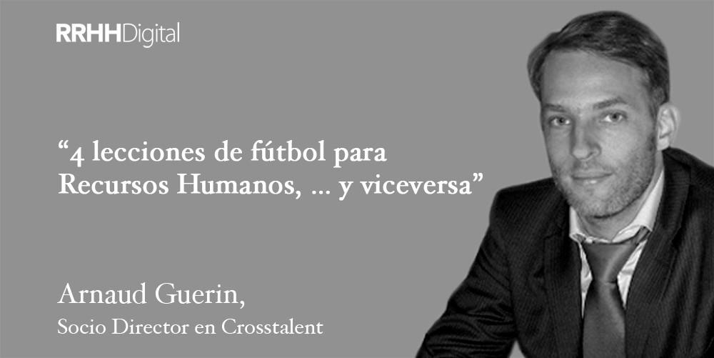 Arnaud Guerin - Crosstalent - RRHHDigital - Fútbol y Recursos Humanos