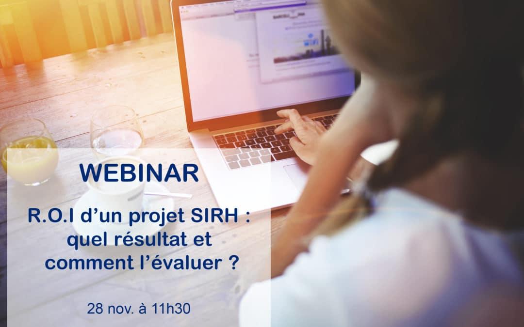 Webinar – «R.O.I d'un projet SIRH : quel résultat et comment l'évaluer ?»