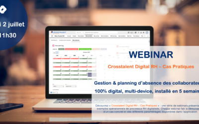 Webinar – « Gestion et planning d'absence des collaborateurs : 100% digital, multi-device, installé en 5 semaines ! »