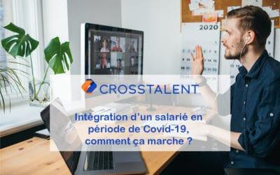Intégration d'un salarié en période de Covid-19, comment ça marche ?