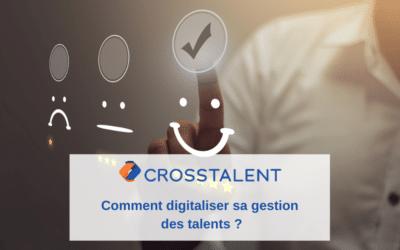 Comment digitaliser sa gestion des talents ?