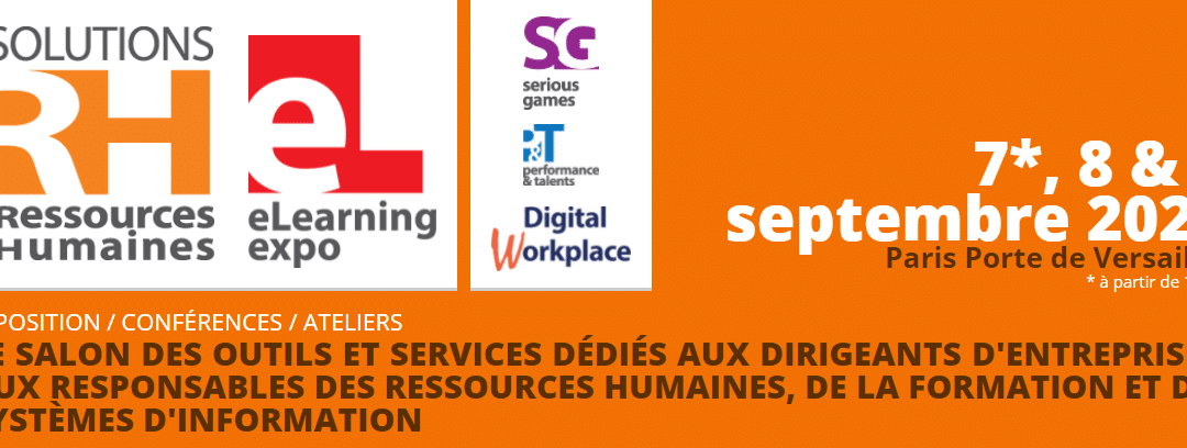 Informations sur le salon Solution RH qui aura lieu du 7 au 9 septembre 2021 à paris porte de Versailles